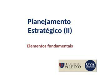 planejamento_estrategico_II.ppt