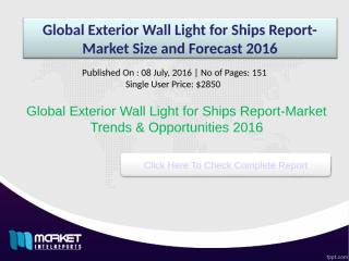 Global Exterior Wall Light for Ships Report-Market Size and Forecast 2016.ppt