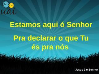 Jesus é o Senhor.ppt