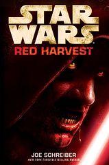 Star Wars - 011 - Red Harvest - Joe Schreiber.epub