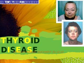 6-THYROID DISEASE.pptx