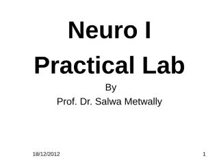 new 2012 practical lab neuro 1.ppt