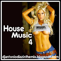 House Music 4 Dj Antonio Diaz.mp3