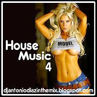 House Music 4 Dj Antonio Diaz.mp3