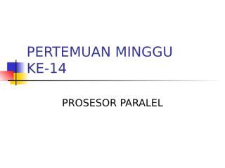 PERTEMUAN MINGGU KE-14.ppt