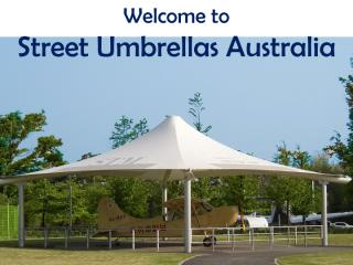 Take Portable Street Umbrellas from Street Umbrellas Australia.pdf
