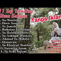 Full Album NISSA SABYAN TERBARU __ YA MAULANA.mp3